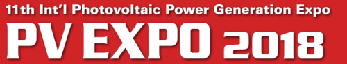PV EXPO 2018 - 11th Int'l Photovoltaic Power Generation Expo